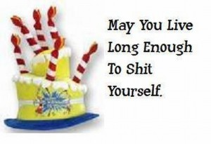 birthday shit yourself
